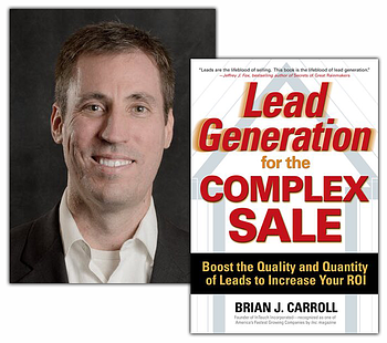 Brian Carroll Lead Generation for the Complex Sale
