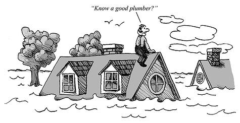 Do you know a good plumber?
