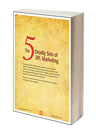 The 5 Deadly Sins of 3PL Marketing