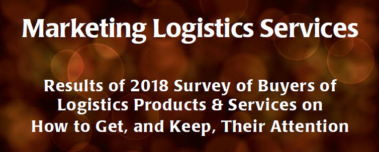 Marketing Logistics Services: How to Get, and Keep, Buyers' Attention